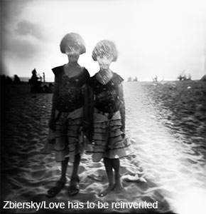 Piotr Zbierski: Love has to be reinvented (2012-14)